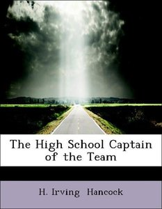 The High School Captain of the Team