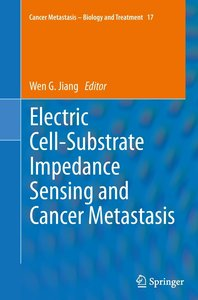 Electric Cell-Substrate Impedance Sensing and Cancer Metastasis