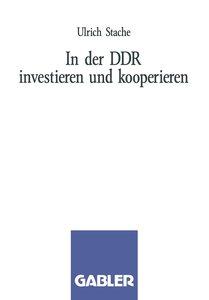 In der DDR investieren und kooperieren