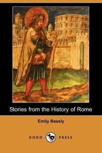 Stories from the History of Rome (Dodo Press)