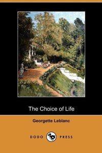 The Choice of Life (Dodo Press)
