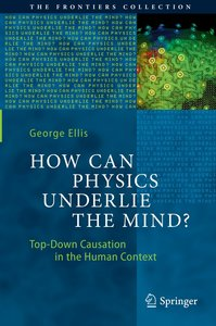 How can Physics Underlie the Mind?