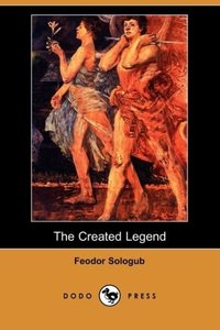 The Created Legend (Dodo Press)