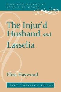 The Injur'd Husband and Lasselia