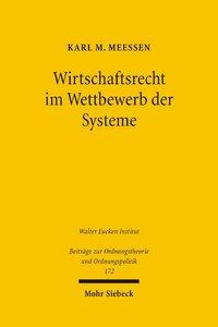 Wirtschaftsrecht im Wettbewerb der Systeme