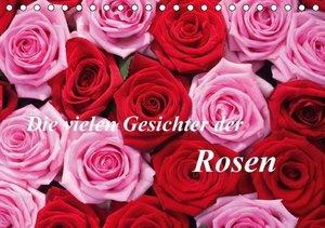 Kruse, G: Die vielen Gesichter der Rosen (Tischkalender 2015