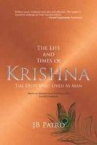 The Life and Times of Krishna