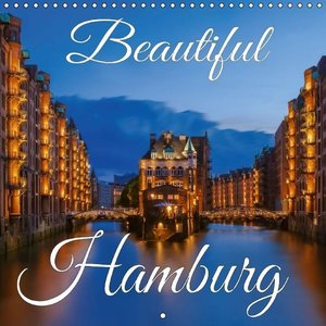 Beautiful Hamburg (Wall Calendar 2015 300 × 300 mm Square)
