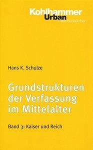 Grundstrukturen 3 der Verfassung im Mittelalter