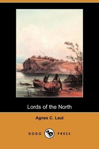 LORDS OF THE NORTH (DODO PRESS