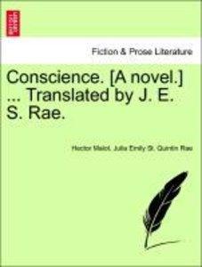Conscience. [A novel.] ... Translated by J. E. S. Rae. VOL. II