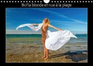 Sofia blonde et nue à la plage (Calendrier mural 2015 DIN A4 hor