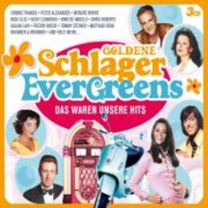 Goldene Schlager Evergreens-Das Waren Unsere Hits