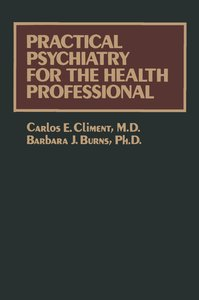 Practical Psychiatry for the Health Professional
