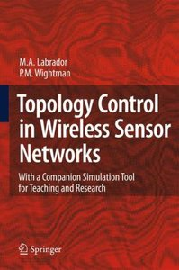 Topology Control in Wireless Sensor Networks