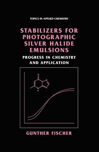 Stabilizers for Photographic Silver Halide Emulsions: Progress i