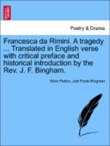 Francesca da Rimini. A tragedy ... Translated in English verse w