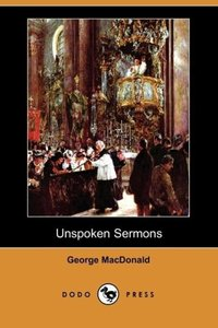 Unspoken Sermons (Dodo Press)
