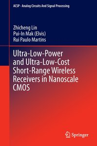 Ultra-Low-Power and Ultra-Low-Cost Short-Range Wireless Receiver