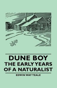 Dune Boy - The Early Years of a Naturalist
