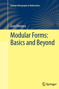 Modular Forms: Basics and Beyond