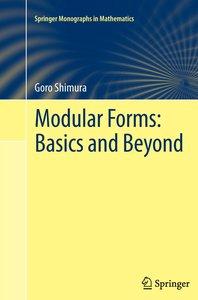 Modular Forms: Basics and Beyond