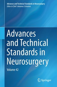 Advances and Technical Standards in Neurosurgery 42