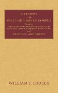 A Treatise on the Writ of Habeas Corpus