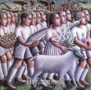 A Scarcity of Miracles - A King Crimson ProjeKct