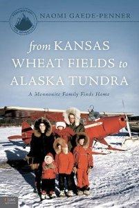 From Kansas Wheat Fields to Alaska Tundra