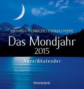 Das Mondjahr 2015. Abreißkalender