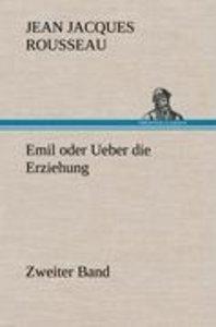 Emil oder Ueber die Erziehung - Zweiter Band