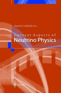Current Aspects of Neutrino Physics