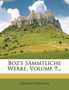 Boz's sämmtliche Werke.