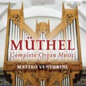 Müthel:Complete Organ Music