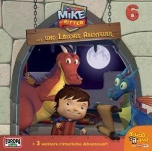 Mike, der Ritter 06 und Löschis Abenteuer