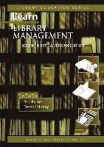 Learn Library Management a Practical Study Guide for New or Busy