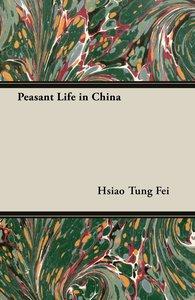 Peasant Life in China