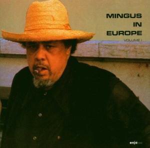 Mingus In Europe 1