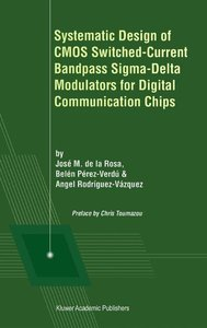 Systematic Design of CMOS Switched-Current Bandpass Sigma-Delta