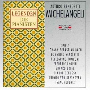 Legenden-Arturo Benedetti Michelangeli