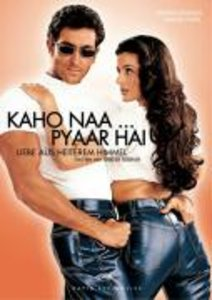 Kaho Naa ... Pyaar Hai - Liebe aus heiterem Himmel