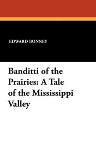 Banditti of the Prairies