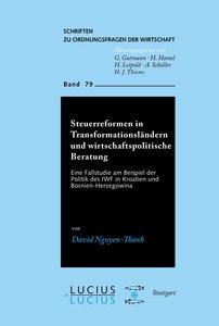 Steuerreformen in Transformationsländern und wirtschaftspolitisc