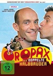 Chaostheater Oropax-Der Doppelte Halbbruder