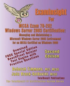 Examinsight for McSa Exam 70-292 Windows Server 2003 Certificati