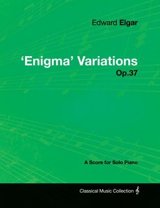 Edward Elgar - 'Enigma' Variations - Op.37 - A Score for Solo Pi