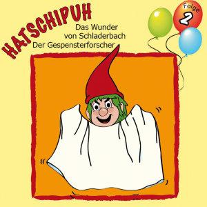 Folge 2: Das Wunder von Schladerbach & D