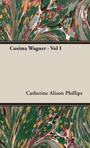 Cosima Wagner - Vol I
