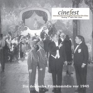 Die deutsche Filmkomödie vor 1945. Kaiserzeit, Weimar Republik u